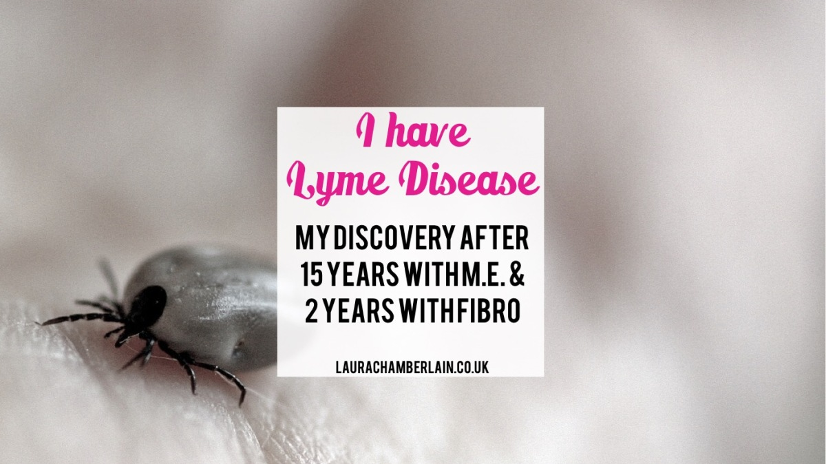 I have Lyme disease: my discovery after 15 years with ME/CFS and two with Fibromyalgia